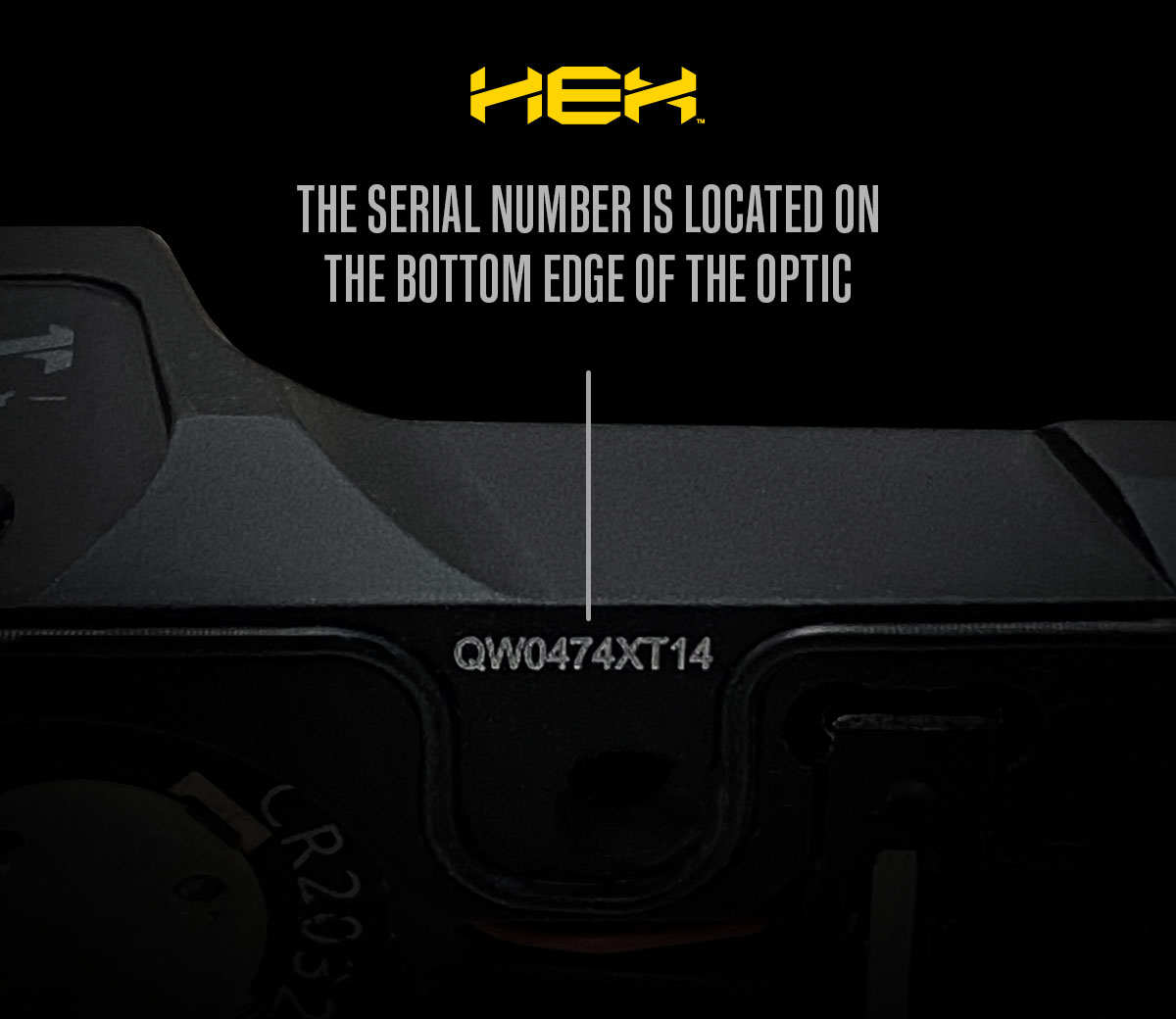 Serial number location on HEX optic